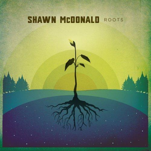 shawn-mcdonald-roots